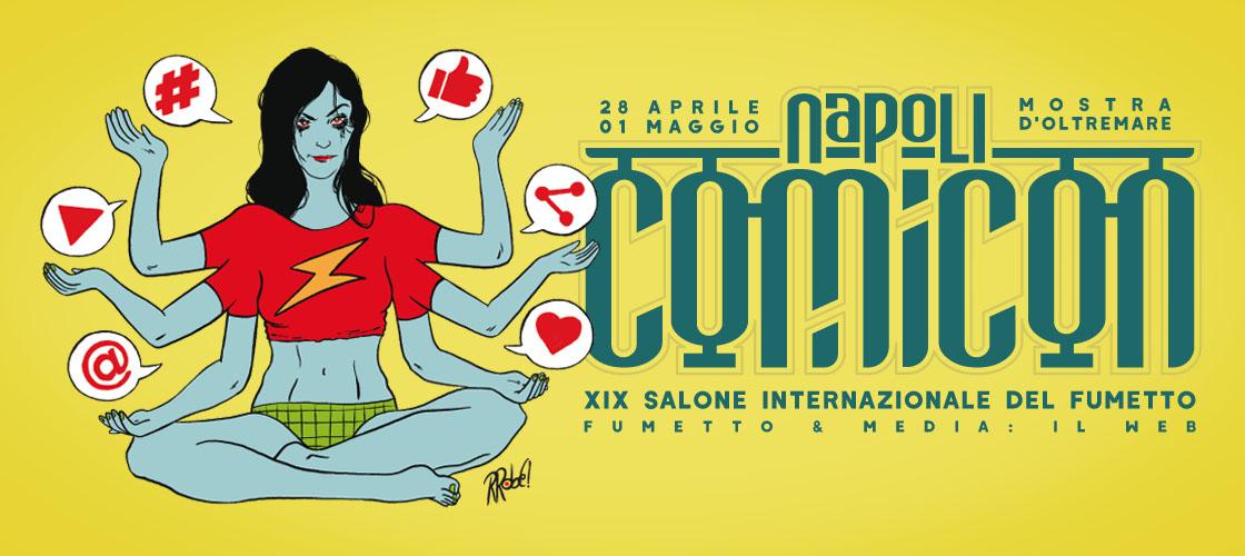 La XIX edizione del Comicon a Napoli dal 28 Aprile al 1 Maggio